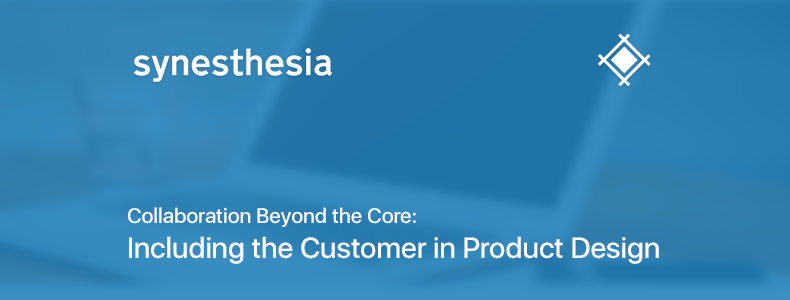 Collaboration Beyond the Core: Including the Customer in Product Design
