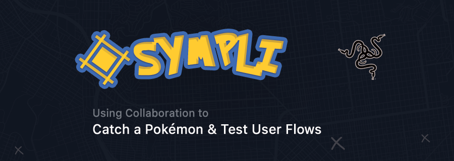 Using Collaboration to Catch a Pokémon & Test User Flows